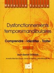 Dernières parutions sur Occlusodontie, Dysfonctionnements temporomandibulaires