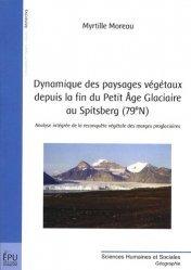 Dernières parutions dans Recherches, Dynamique des paysages végétaux depuis la fin du Petit age Glaciaire au Spitsberg (79N)