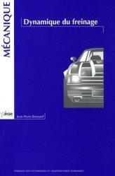 Dernières parutions dans Mécanique, Dynamique du freinage
