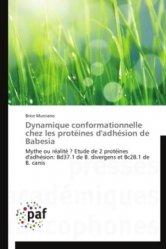 Dernières parutions sur Biologie  - Toxicologie - Virologie - Parasitologie, Dynamique conformationnelle chez les protéines d'adhésion de Babesia