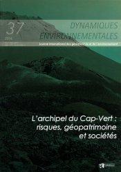 Dernières parutions dans Dynamiques environnementales, Dynamiques environnementales, N°37/2016
