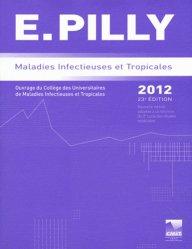 Souvent acheté avec Cardiologie vasculaire, le E.PILLY Maladies infectieuses et tropicales 2012