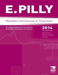 Souvent acheté avec Douleurs Soins palliatifs Deuils, le E.PILLY - Maladies infectieuses et tropicales 2014