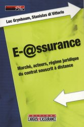 Dernières parutions dans Plus, E-@ssurance. Marché, acteurs, régime juridique du contrat souscrit à distance