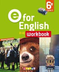 Dernières parutions dans E for English 2016 - 2017, E for English 6e : Workbook - Version Papier