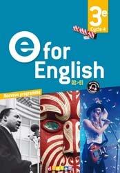 Dernières parutions sur 3e, E for English 3e (éd. 2017) : Livre