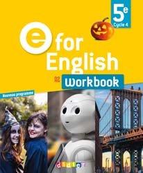 Dernières parutions dans E for English 2016 - 2017, E for English 5e (éd.2017) : Workbook - Version Papier