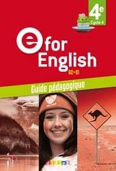 Dernières parutions sur 4e, E for English 4e (éd.2017) : Guide Pédagogique - Version Papier