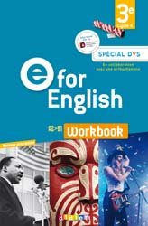 Dernières parutions dans E for English 2016 - 2017, E for English 3e (éd. 2017) : Workbook Spécial DYS - Version Papier
