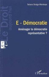 Dernières parutions dans Le droit aujourd'hui, E-Démocratie