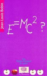 Dernières parutions sur Théorie de la relativité, E=MC 2 ?