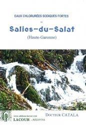 Dernières parutions dans Rediviva, Eaux chlorurées sodiques fortes de Salies-du-Salat (Haute-Garonne)