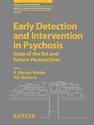 Dernières parutions dans Key Issues in Mental Health, Early Detection and Intervention in Psychosis