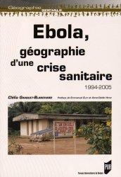 Dernières parutions dans Géographie sociale, Ebola, géographie d'une crise sanitaire 1994-2005