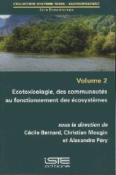 Souvent acheté avec Biomarqueurs en ecotoxicologie aquatique, le Ecotoxicologie, des communautés au fonctionnement des écosystèmes