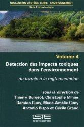 Souvent acheté avec Hyménoptères d'Europe, le Ecotoxicologie. Volume 4, Détection des impacts toxiques dans l'environnement. Du terrain à la règlementation