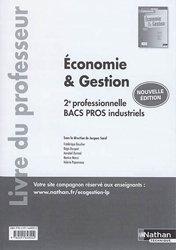 Dernières parutions sur CAP - Bac pro et techno, Economie et gestion 2de professionnelle, bacs pros industriels 2017