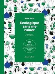 Dernières parutions sur Écologie - Environnement, Ecolo sans se ruiner