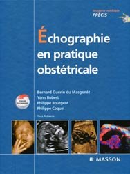 Souvent acheté avec Guide d'intervention du sauveteur, le Échographie en pratique obstétricale