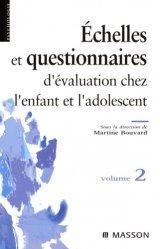 Dernières parutions dans Psychologie, Échelles et questionnaires d'évaluation chez l'enfant et l'adolescent