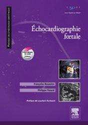 Dernières parutions dans Pratique en gynécologie-obstétrique, Échocardiographie foetale