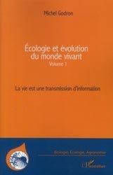 Dernières parutions dans Biologie, écologie, agronomie, Écologie et évolution du monde vivant Tome 1