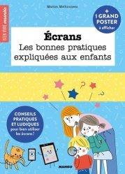 Dernières parutions sur Santé et soins de l'enfant, Ecrans, les bonnes pratiques expliquées aux enfants