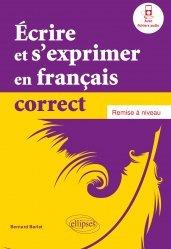 Dernières parutions sur Auto apprentissage (Parascolaire), Ecrire et s'exprimer en français correct