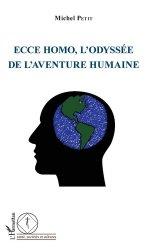 Dernières parutions dans Santé, sociétés et cultures, Ecce Homo, l'odysée de l'aventure humaine