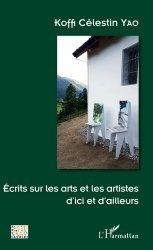 Dernières parutions dans Arts et savoirs, Ecrits sur les arts et les artistes d'ici et d'ailleurs