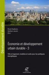 Dernières parutions dans Développement Durable, Economie et développement urbain durable - Ville et logement, modèles et outils pour les politiques énergétiques