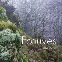 Dernières parutions sur À la campagne - En forêt, Ecouves, ma forêt