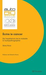 Souvent acheté avec Coeur et travail, le Écrire le cancer