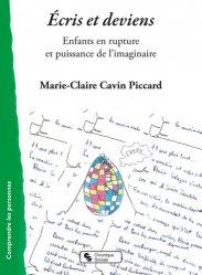 Dernières parutions sur Psychologie de l'enfant, Ecris et deviens