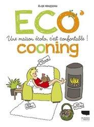 Dernières parutions sur Développement durable, Ecocooning