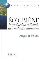 Dernières parutions dans Mappemonde, Ecoumène. Introduction à l'étude des milieux humains