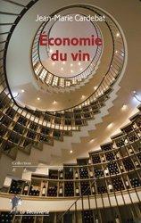 Dernières parutions sur L'exploitation viticole - Commercialisation, Économie du vin