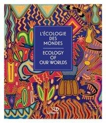 Dernières parutions sur Écologie - Environnement, L'écologie des mondes
