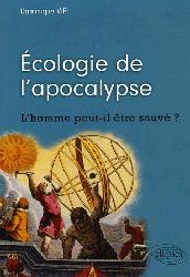 Nouvelle édition Écologie de l'apocalypse