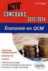 Dernières parutions dans Actu' Concours, Economie en QCM. Edition 2013-2014