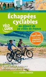 Dernières parutions dans Vélo Guide, Echappées cyclables au départ de 20 villes de France