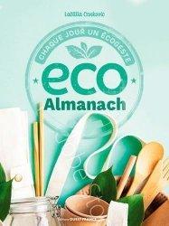 Dernières parutions sur Écocitoyenneté - Consommation durable, Eco almanach. Chaque jour un écogeste