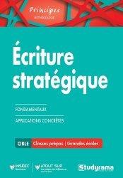 Dernières parutions dans Principes, Ecriture stratégique