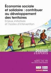 Dernières parutions sur Développement local, Economie sociale et solidaire : contribuer au développement des territoires. Enjeux, initiatives et modes d'intervention