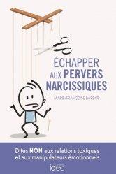 Dernières parutions sur Autres troubles du comportement, Echapper aux pervers narcissiques
