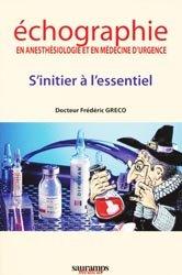 Souvent acheté avec Guide pratique d'anesthésie locorégionale, le Échographie en anesthésiologie et en médecine d'urgence