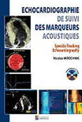 Souvent acheté avec Imagerie cardiaque : scanner et IRM, le Echocardiographie de suivi des marqueurs acoustiques