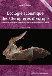 Dernières parutions dans Inventaires & biodiversité, Ecologie acoustique des chiroptères d'Europe. Identification des espèces, étude de leurs habitats et comportements de chasse, 3e édition, avec 1 DVD