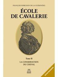 Souvent acheté avec Paroles du maître Nuno Oliviera, le École de cavalerie Tome 2