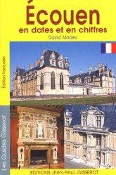 Dernières parutions dans Les guides Gisserot, Ecouen en dates et en chiffres